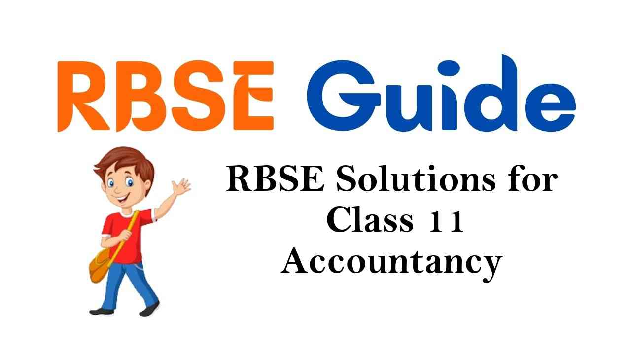 RBSE Solutions for Class 11 Accountancy