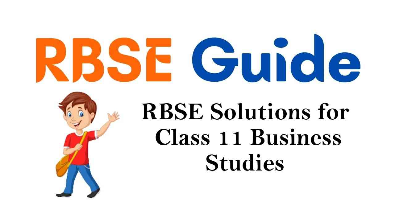 RBSE Solutions for Class 11 Business Studies