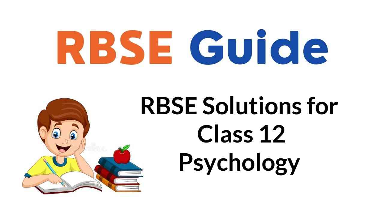 RBSE Solutions for Class 12 Psychology
