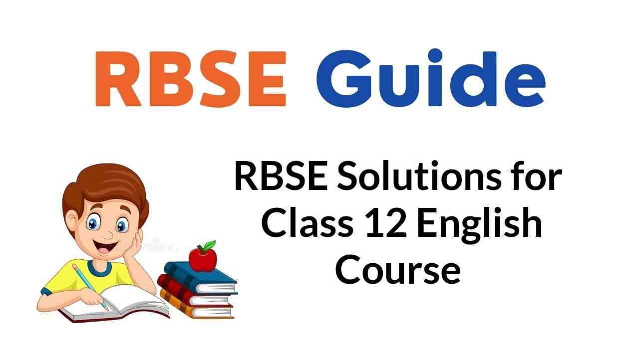 RBSE Solutions for Class 12 English Course