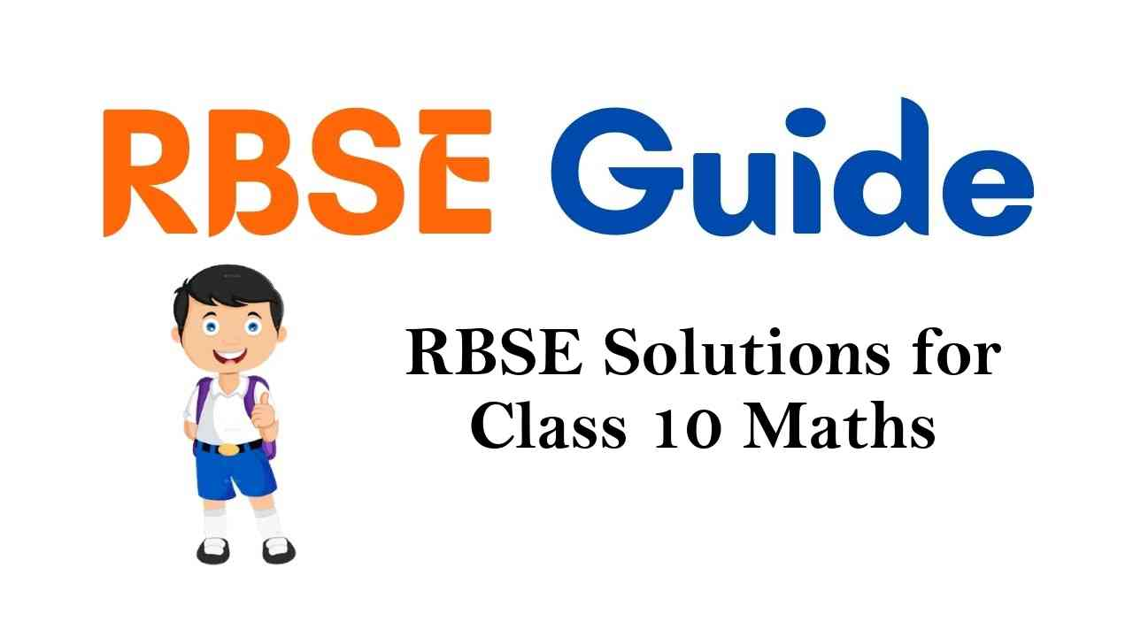 RBSE Solutions for Class 10 Maths