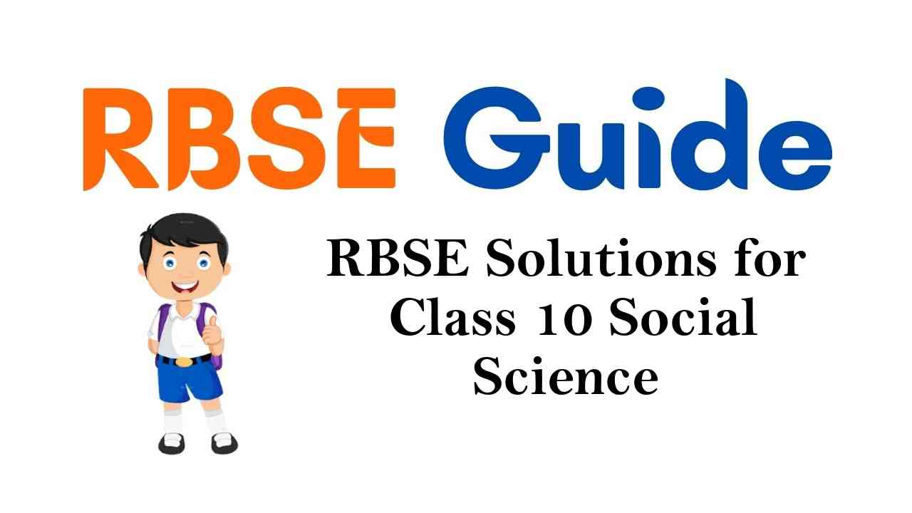 RBSE Solutions for Class 10 Social Science