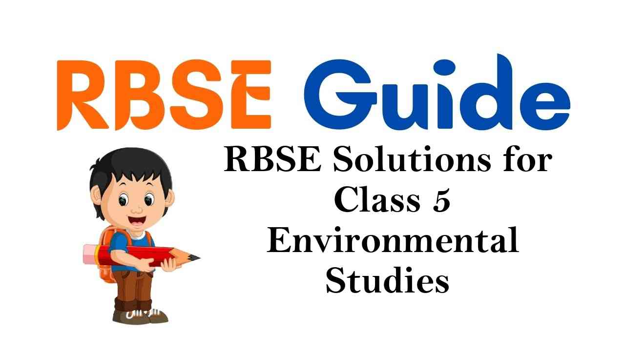 RBSE Solutions for Class 5 Environmental Studies