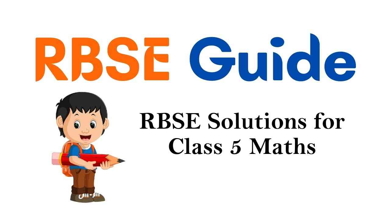RBSE Solutions for Class 5 Maths