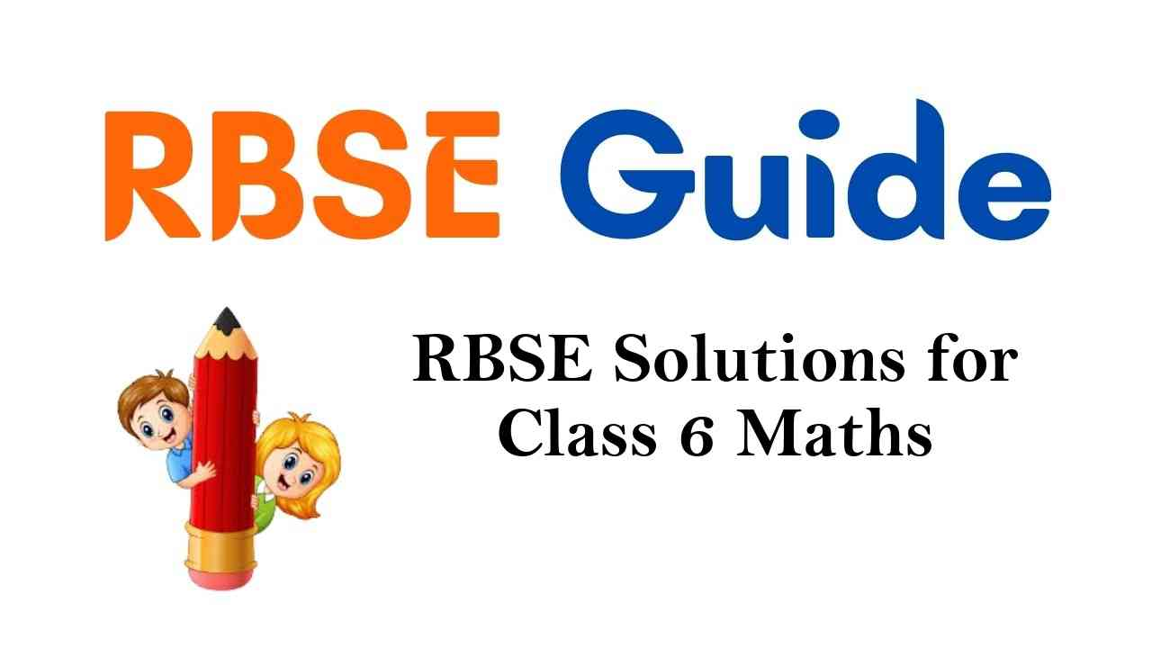 RBSE Solutions for Class 6 Maths