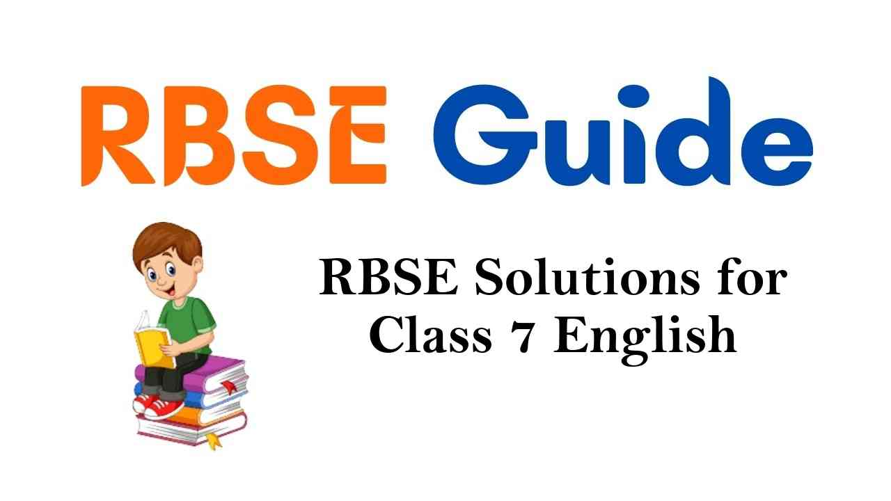 RBSE Solutions for Class 7 English