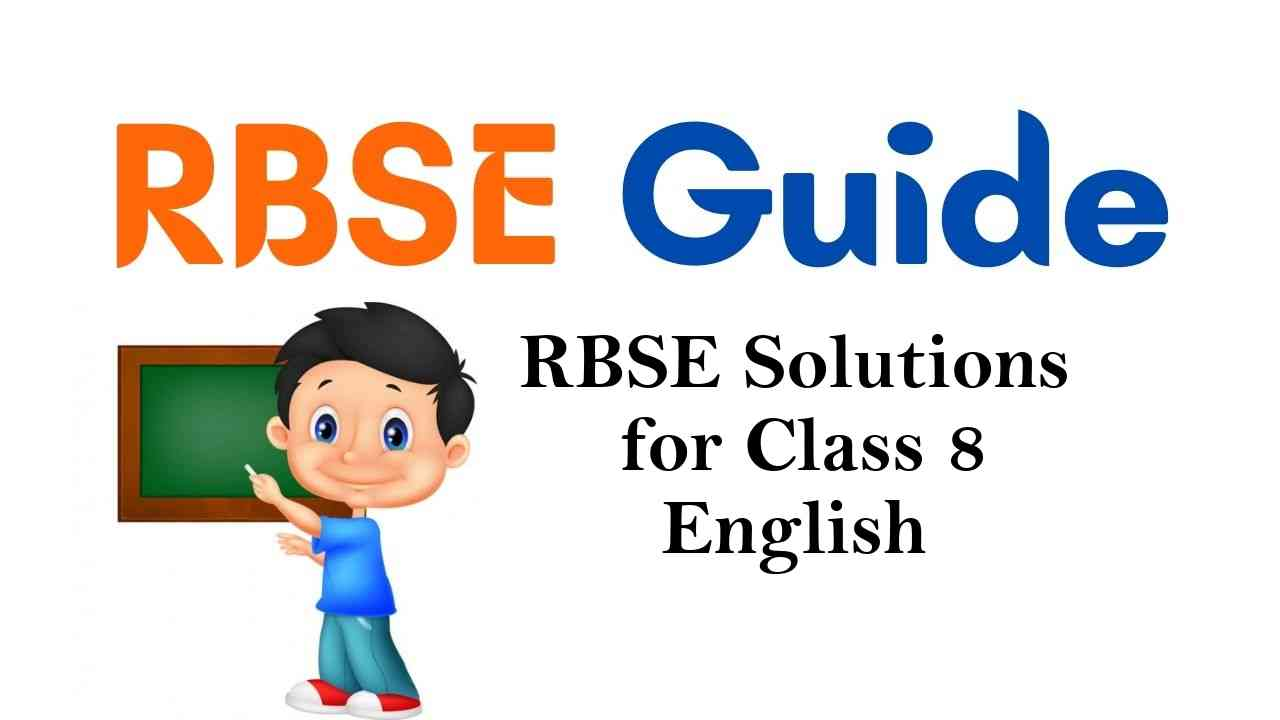 RBSE Solutions for Class 8 English