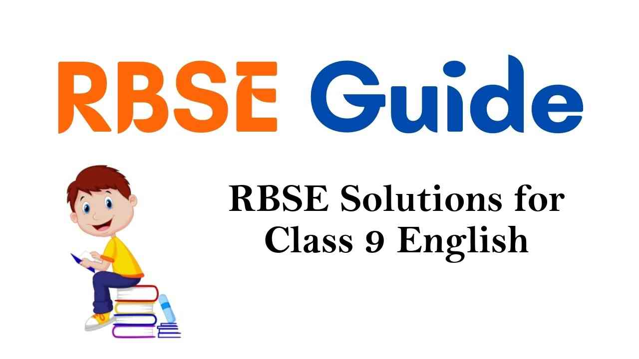 RBSE Solutions for Class 9 English