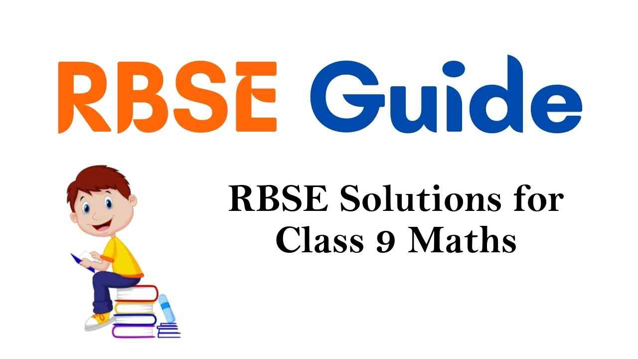 RBSE Solutions for Class 9 Maths