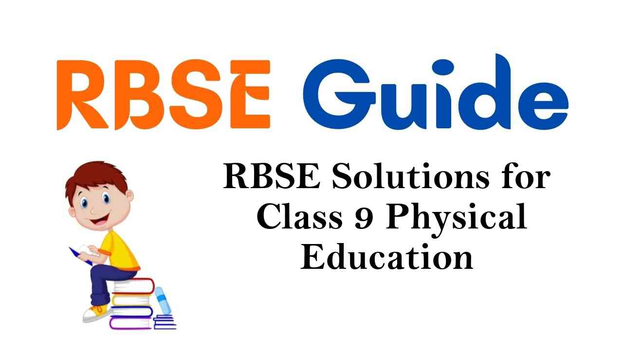 RBSE Solutions for Class 9 Physical Education