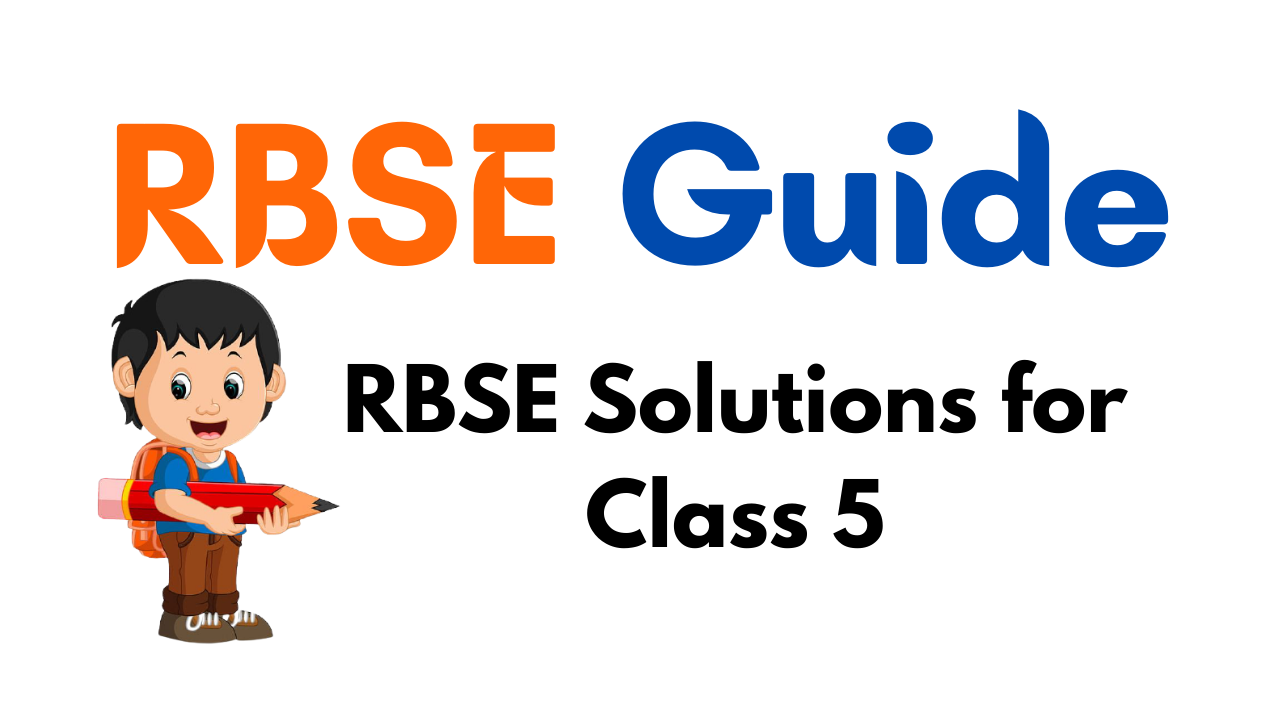 RBSE Solutions for Class 5